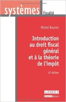 Introduction au droit fiscal et à la théorie de l'impôt